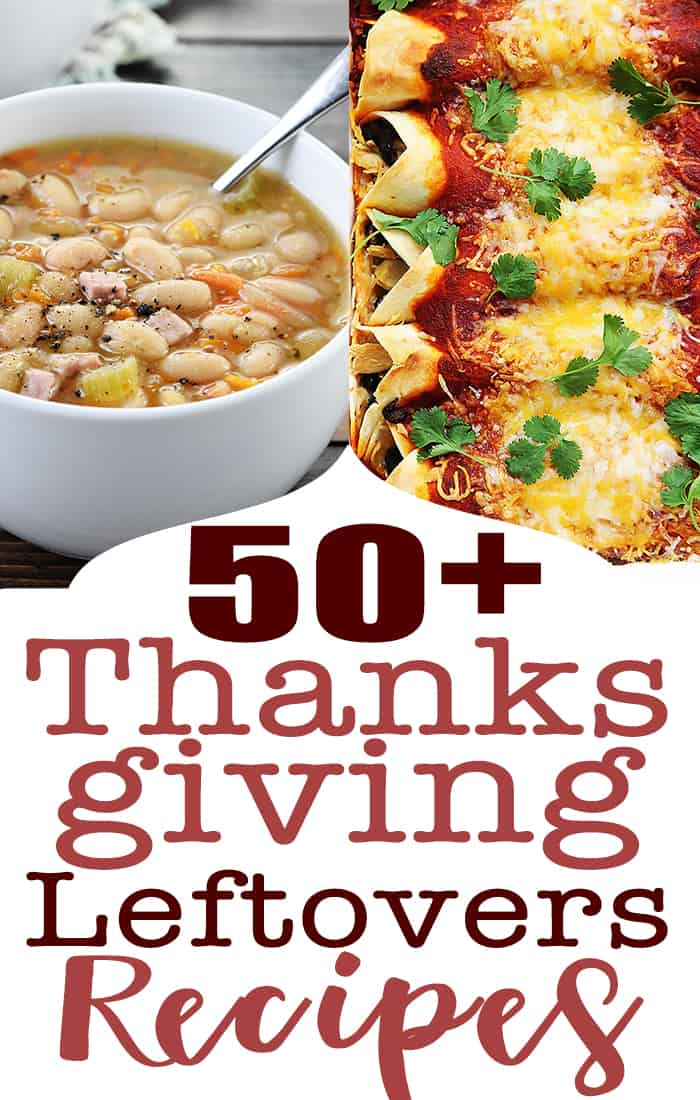 50+ Thanksgiving Leftovers Recipes