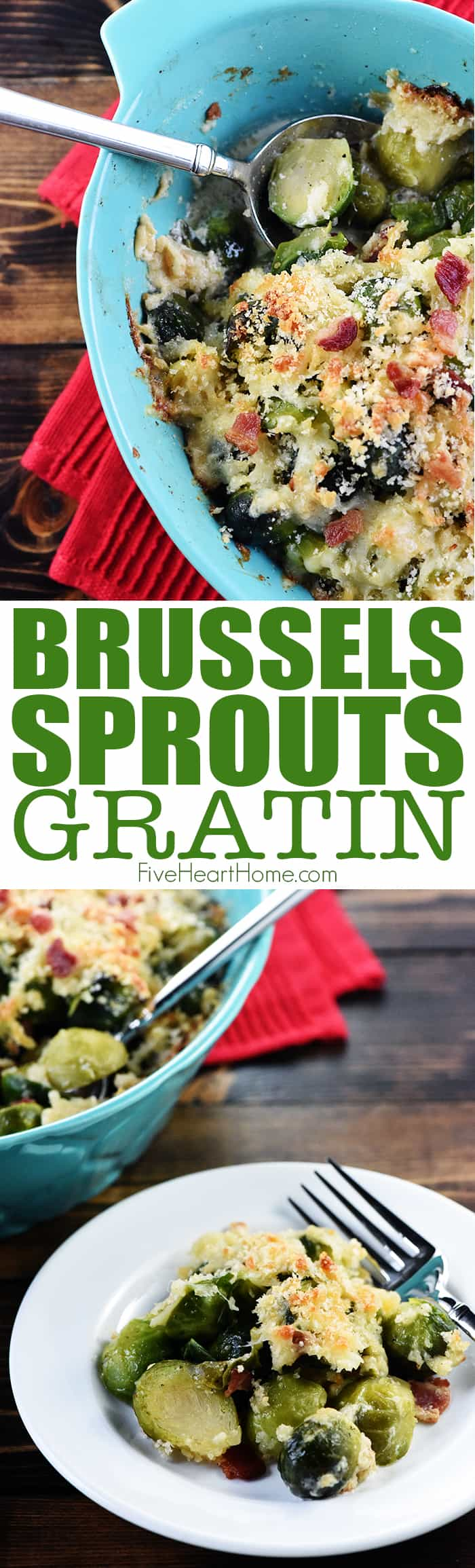 Brussels Sprouts Gratin ~ a decadent, delicious side dish loaded with bacon, Gruyere, and crunchy breadcrumbs...perfect for dinner parties or holiday menus! | FiveHeartHome.com