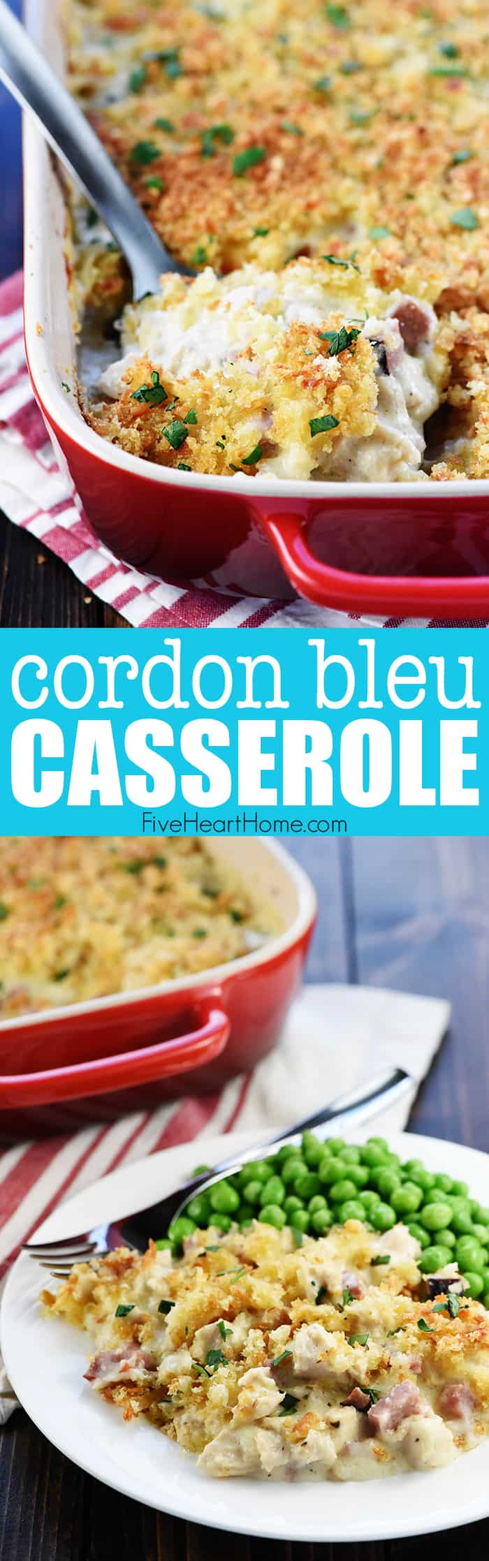 Cordon Bleu Casserole ~ loaded with chicken (or turkey) and ham in a creamy Swiss cheese sauce topped with a layer of toasty bread crumbs for a decadent, delicious dinner...perfect for using up Thanksgiving leftovers collage with text overlay