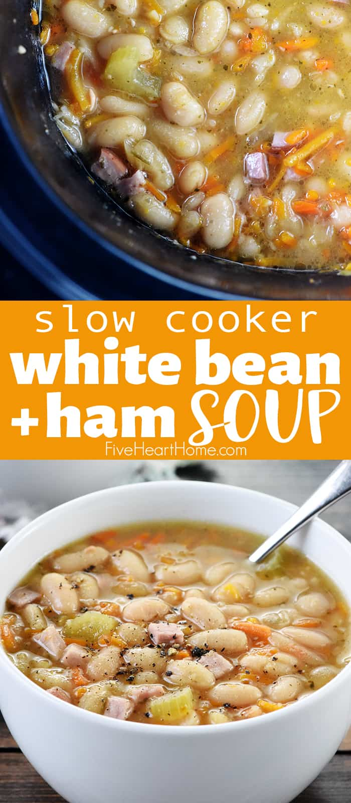 Slow Cooker Ham and Bean Soup collage with text overlay