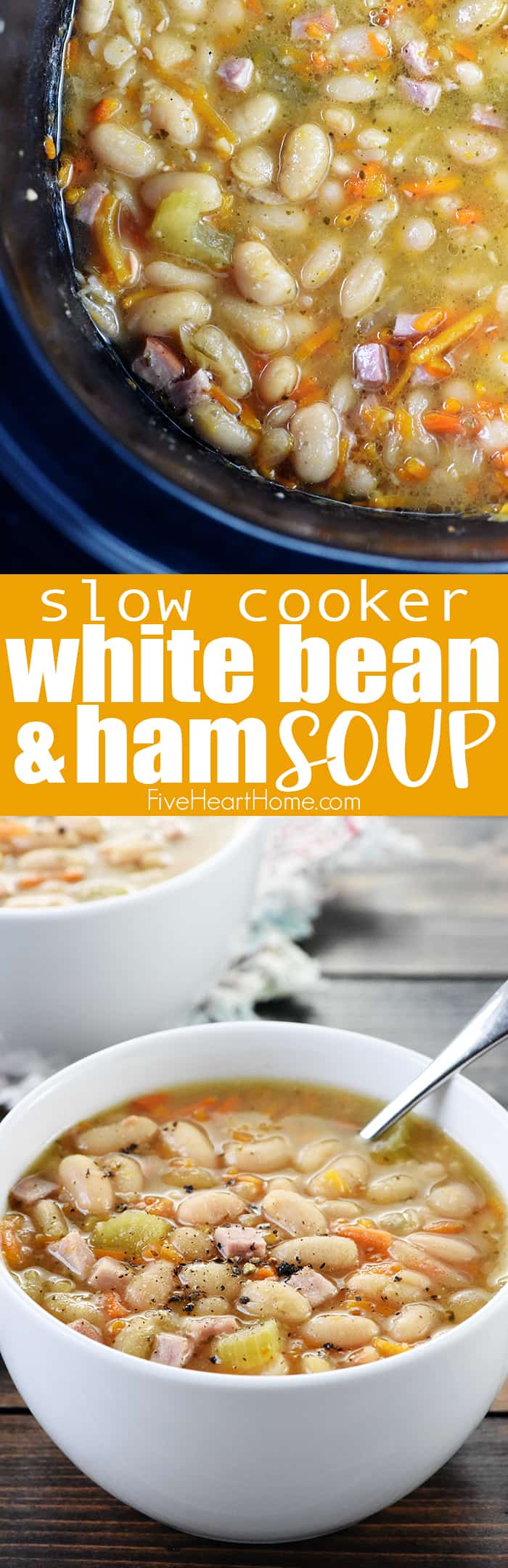 Slow Cooker White Bean & Ham Soup Collage with Text Overlay