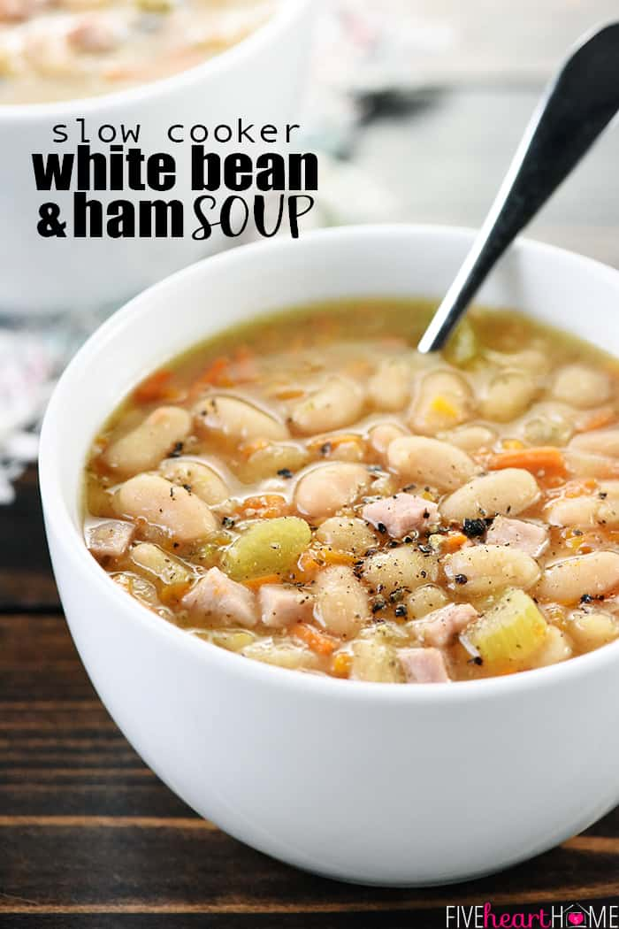 Slow Cooker White Bean and Ham Soup with text overlay.