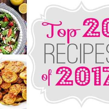 Five Heart Home's Top 20 Recipes of 2017