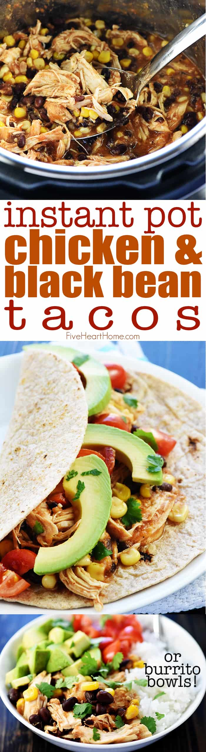 Instant Pot Chicken & Black Bean Tacos {or} Burrito Bowls ~ this tender, flavorful filling -- loaded with chicken, black beans, corn, salsa, and taco seasoning -- is effortlessly made in the pressure cooker! | FiveHeartHome.com