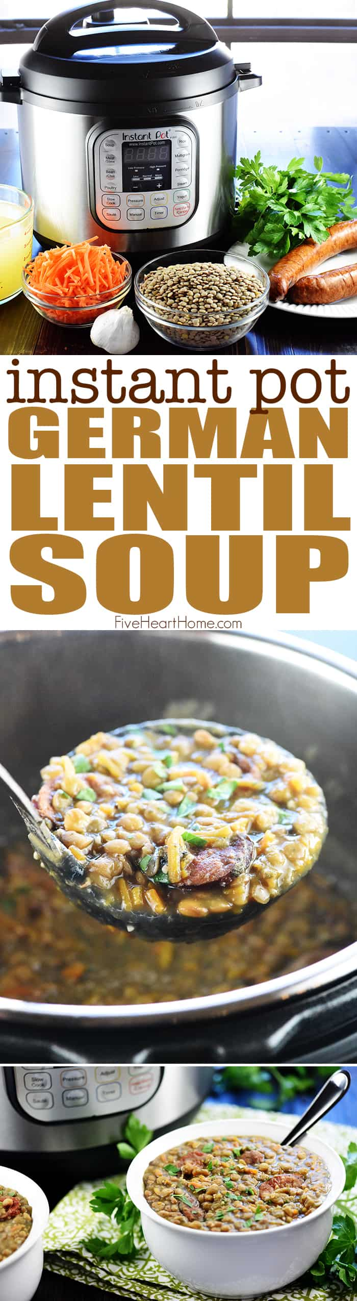 Instant Pot German Lentil Soup ~ a savory, hearty pressure cooker recipe loaded with wholesome lentils, healthy carrots, and flavorful garlic, herbs, and spices, with the option of adding sausage or ham! | FiveHeartHome.com