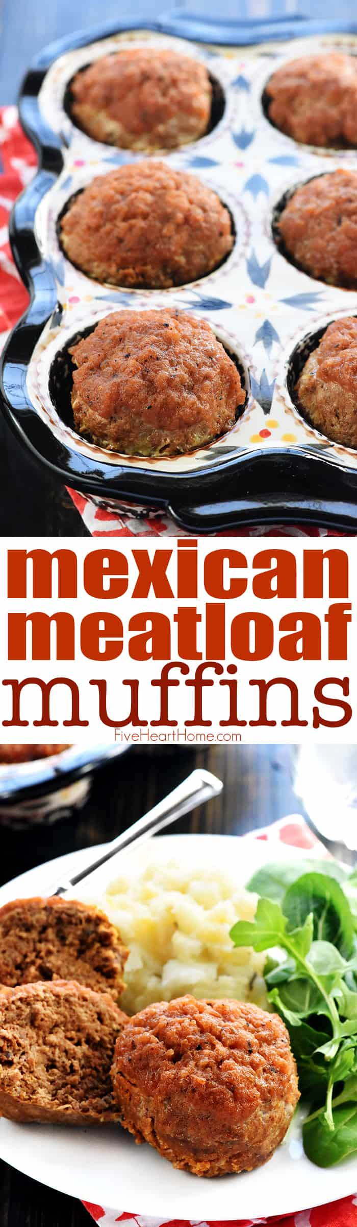 Mexican meatloaf muffins in pan and on plate collage with text overlay