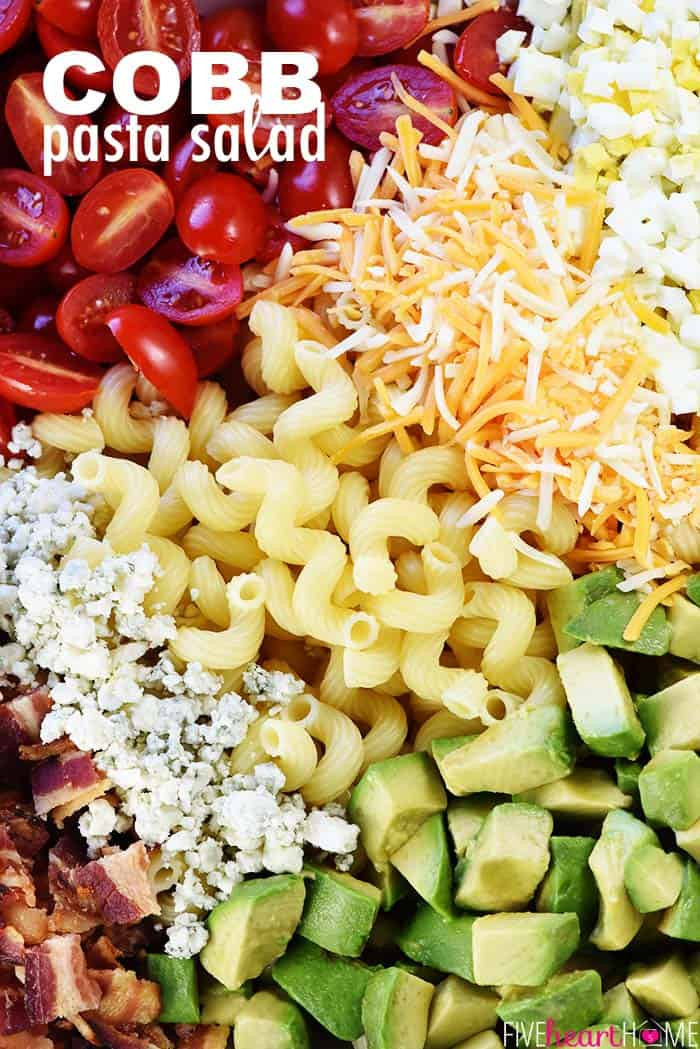 Cobb Pasta Salad Recipe ~ loaded with bacon, avocado, tomatoes, hard-boiled eggs, cheese, and homemade ranch dressing, this is the perfect pasta salad for summer picnics, potlucks, parties, and barbecues! | FiveHeartHome.com