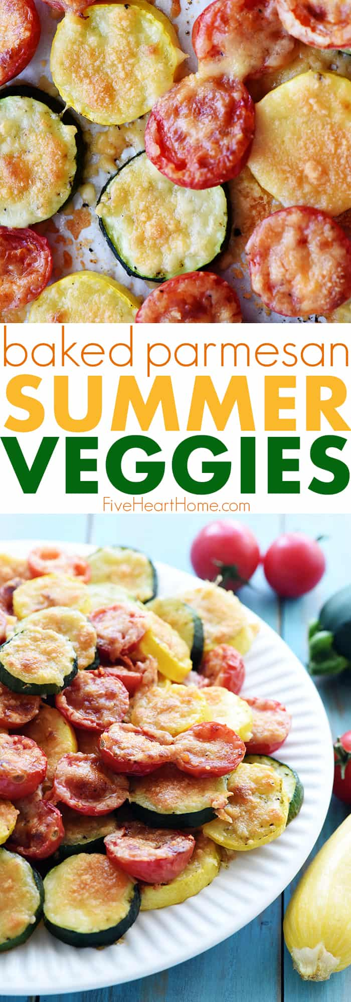Baked Parmesan Summer Veggies ~ featuring roasted zucchini, squash, & tomatoes topped with melty golden cheese, this tasty side dish recipe is simple to make and absolutely addictive! | FiveHeartHome.com