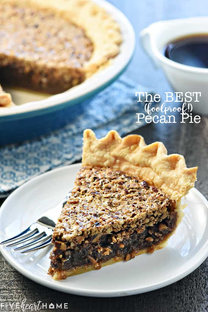 The BEST Pecan Pie Recipe ~ foolproof and perfect every time, with an abundance of toasty pecans floating on a thick, glossy filling in a flaky, all-butter pie crust! | FiveHeartHome.com
