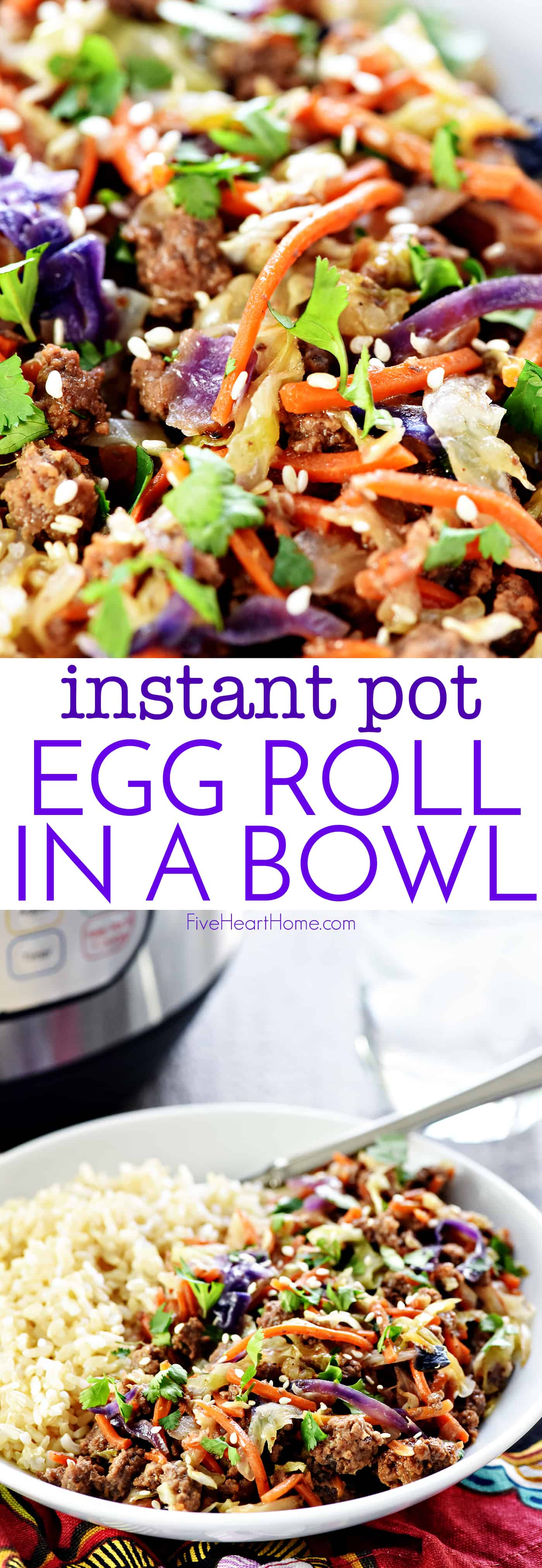 "Instant Pot Egg Roll in a Bowl ~ a hearty, healthy, delicious recipe of egg roll ""filling"" without the wrapper, that effortlessly comes together in mere minutes in the pressure cooker! 