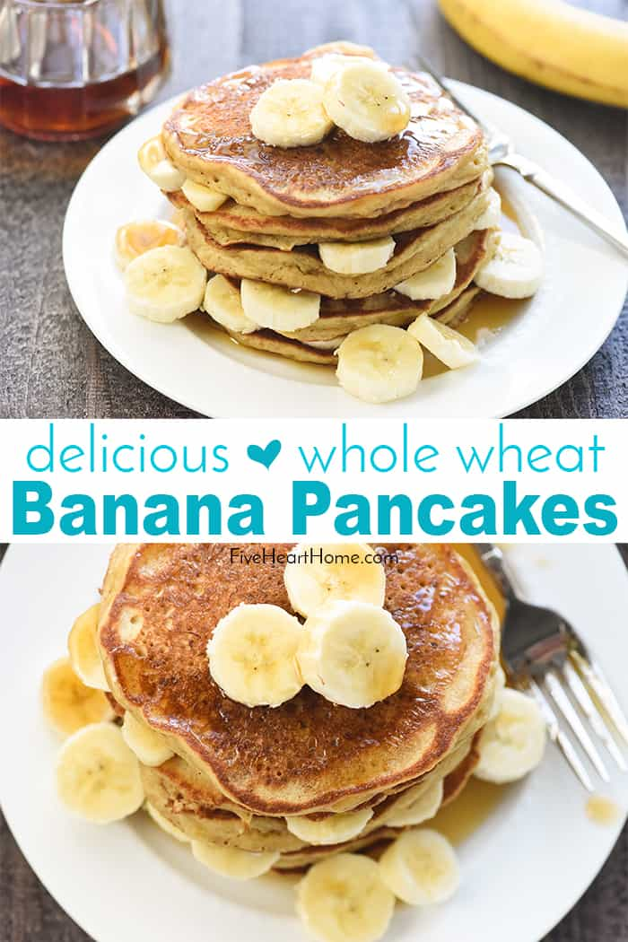 Whole Wheat Banana Pancakes collage with text