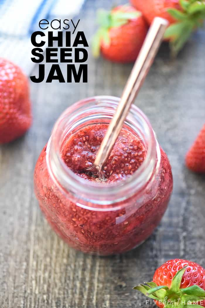 Strawberry Chia Seed Jam in a jar with text overlay