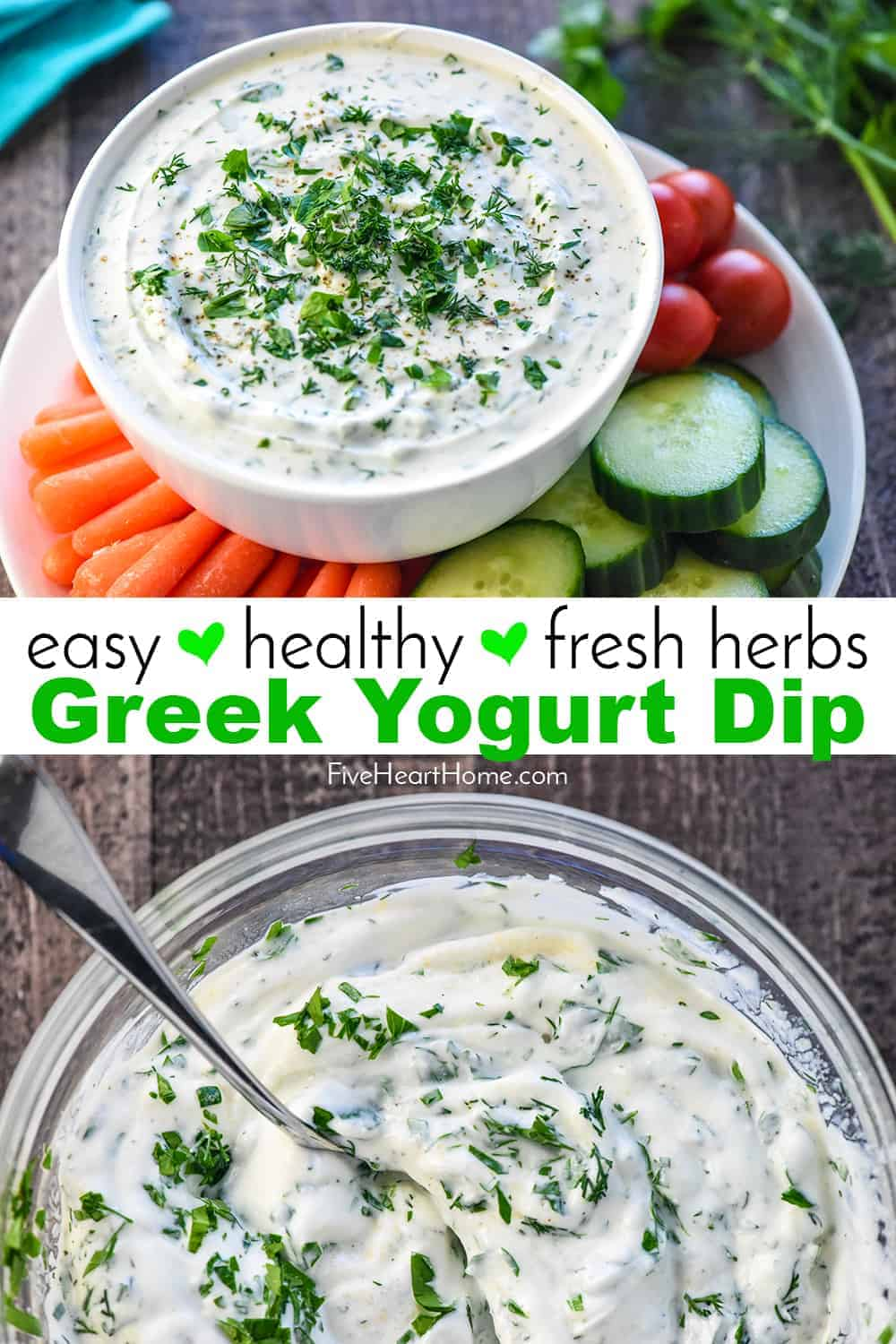 Greek Yogurt Dip in a bowl with raw veggies, collage with text.