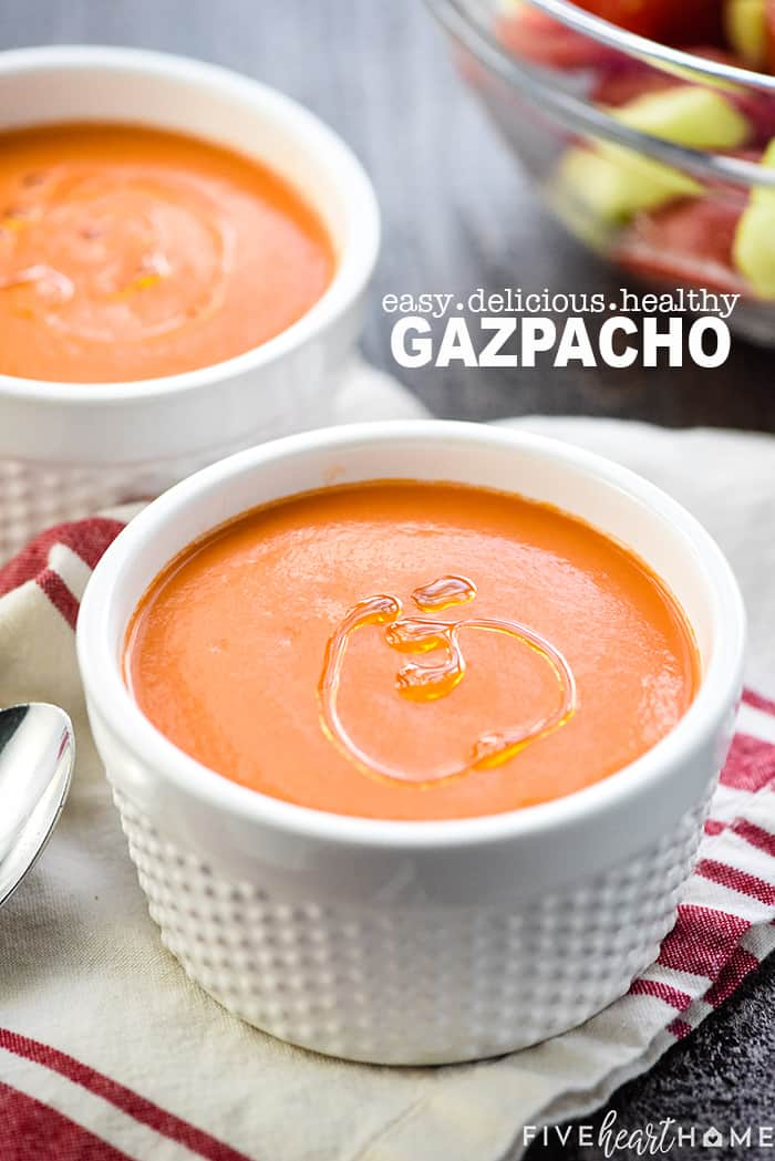 Easy Delicious Healthy Gazpacho with text overlay