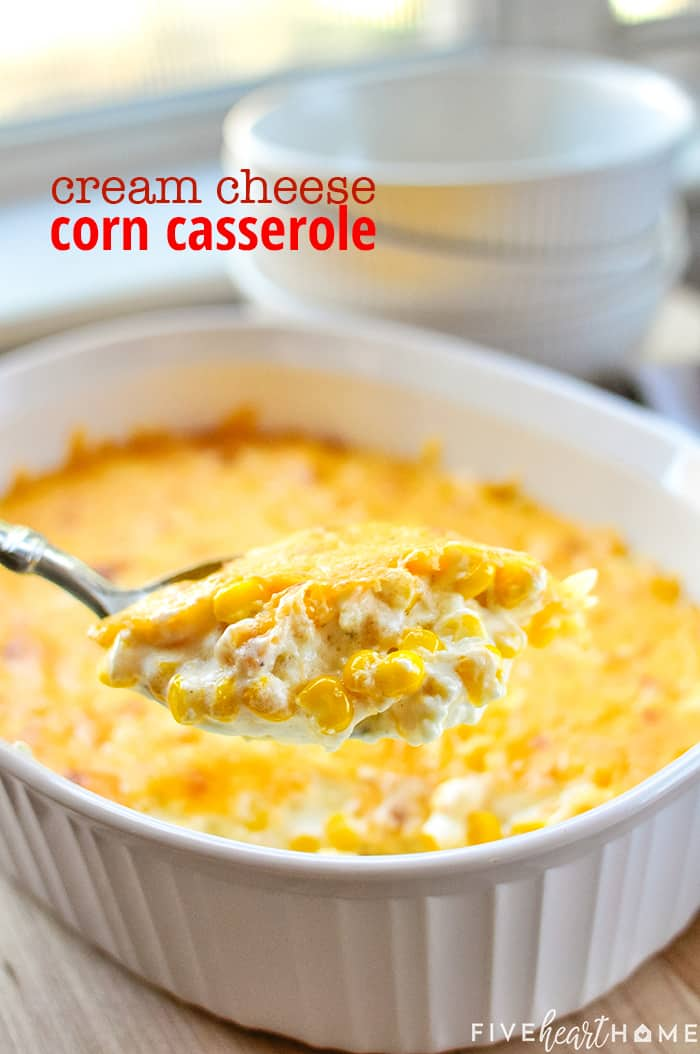 Cream Cheese Corn Casserole with text overlay.