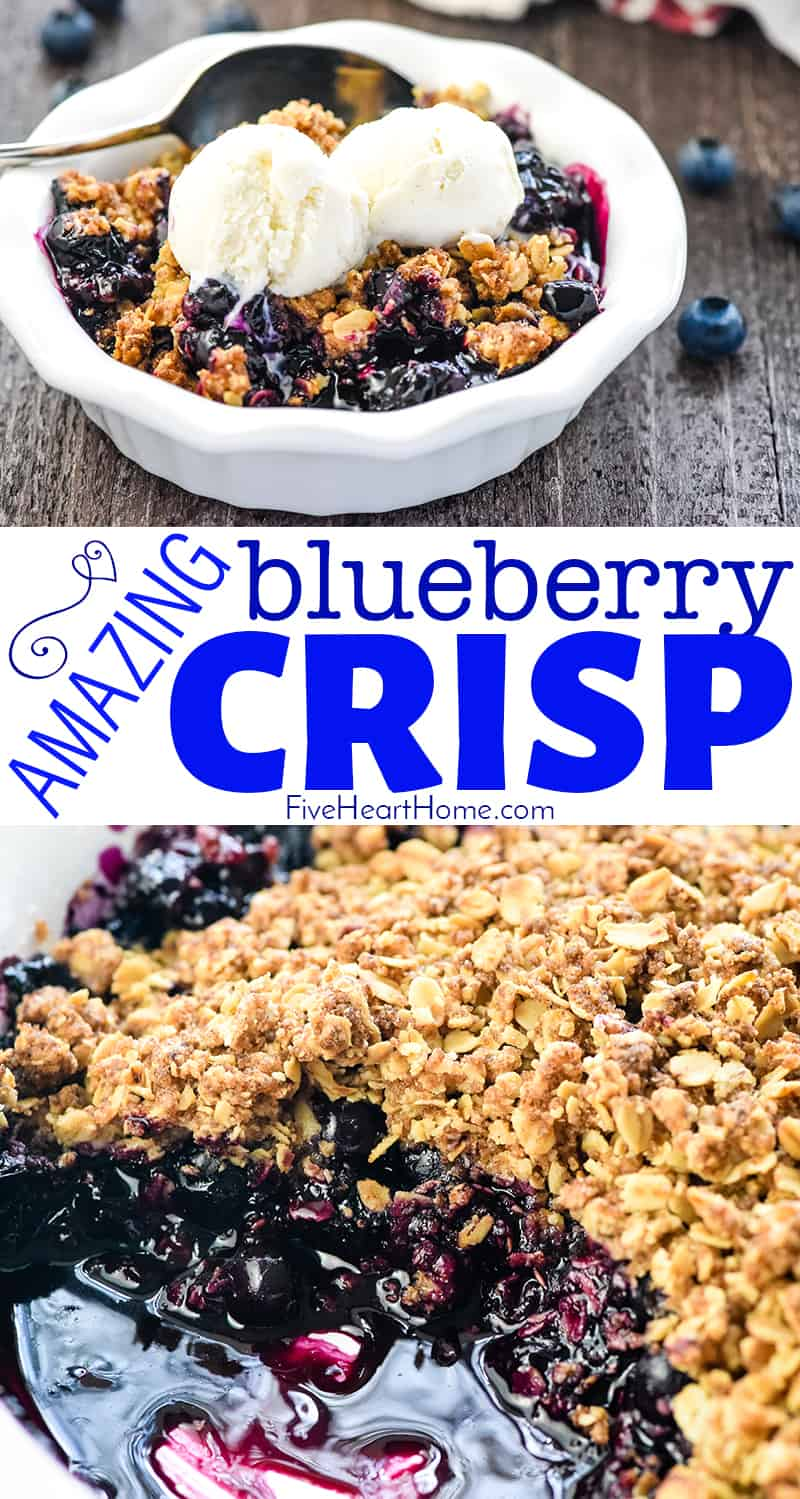 Blueberry Crisp ~ this quick, easy, amazing dessert recipe boasts sweet and syrupy blueberries with a crunchy golden oat topping...and it's even better served warm with a scoop of vanilla ice cream on top! | FiveHeartHome.com #blueberrycrisp