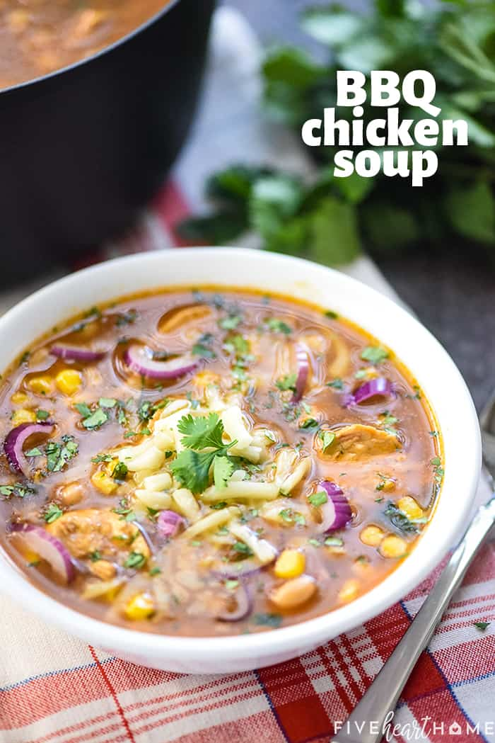 BBQ Chicken Soup ~ an easy, delicious chicken soup recipe that comes together quickly and tastes just like BBQ chicken pizza! | FiveHeartHome.com
