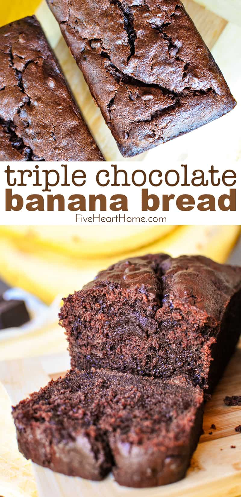 Amazing Triple Chocolate Banana Bread Fivehearthome