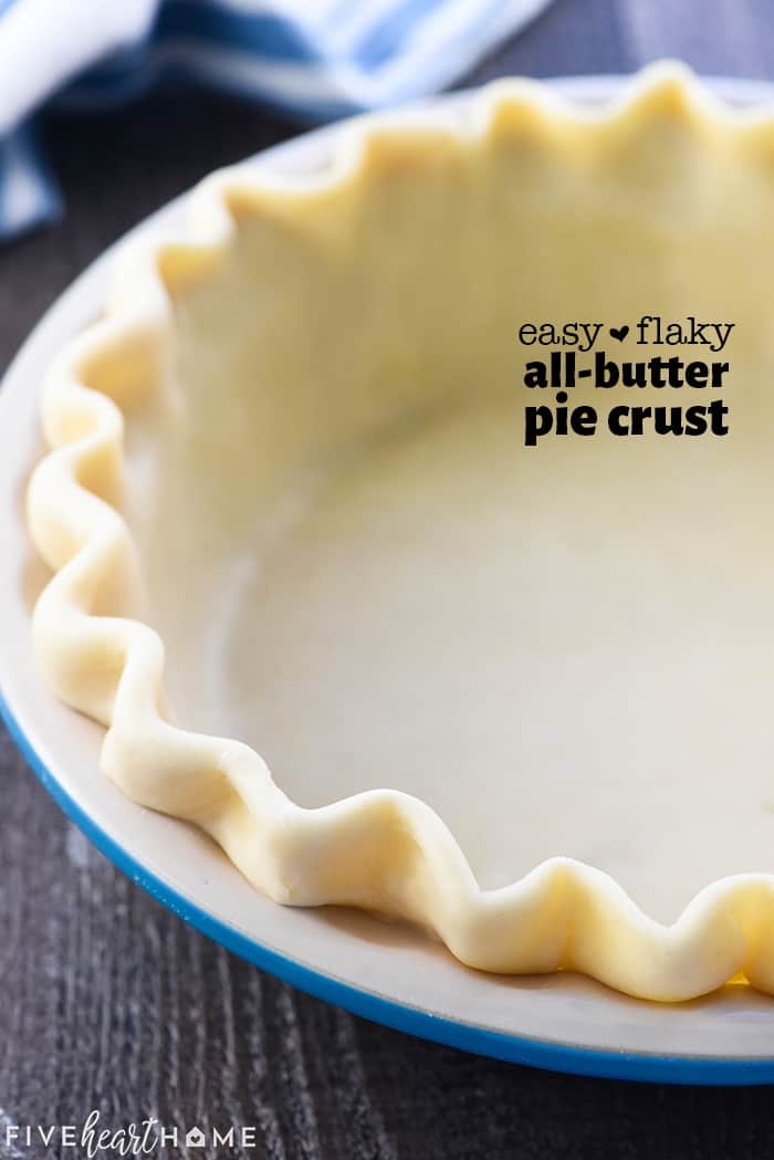 Flaky Butter Pie Crust Recipe with text overlay