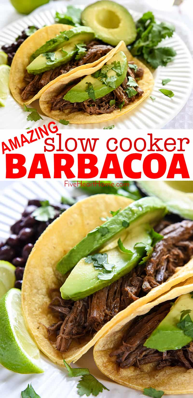 Slow Cooker Barbacoa ~ a delicious addition to tacos, burritos, rice bowls, salads, and more...and this easy, succulent, crockpot version is bursting with chipotles, garlic, cilantro, & Mexican spices! | FiveHeartHome.com #barbacoa #tacos #tacotuesday #beefbarbacoa