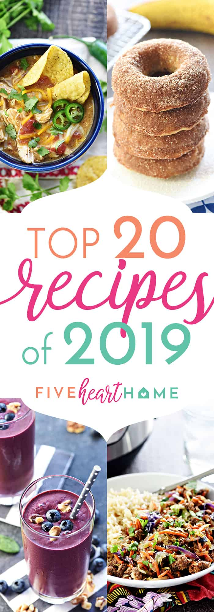Five Heart Home Top 20 Recipes of 2019 Collage