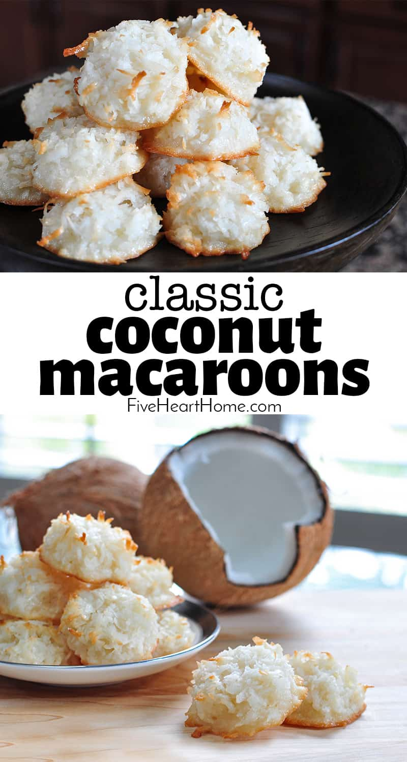 Coconut Macaroons ~ a chewy, delicious, and easy to make recipe with just six simple ingredients and NO condensed milk! | FiveHeartHome.com