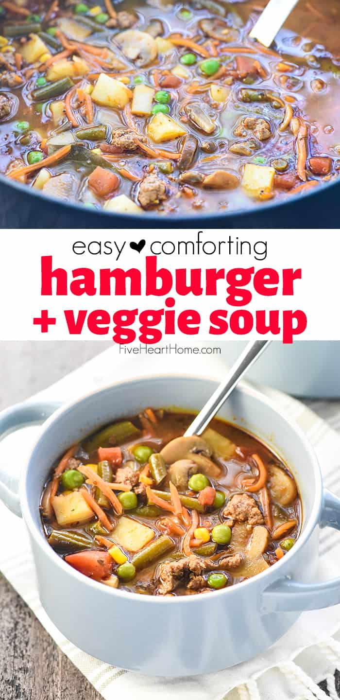 Hamburger Soup ~ a hearty, wholesome soup brimming with lean ground beef, plenty of vegetables, and loads of flavor for a complete meal in just one pot...and as a bonus, it's quick and easy to make! | FiveHeartHome.com #hamburgersoup
