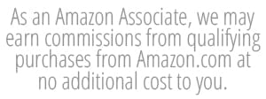 "Text box that reads: ""As an Amazon Associate, we may earn commissions from qualifying purchase from Amazon.com at no additional cost to you."""