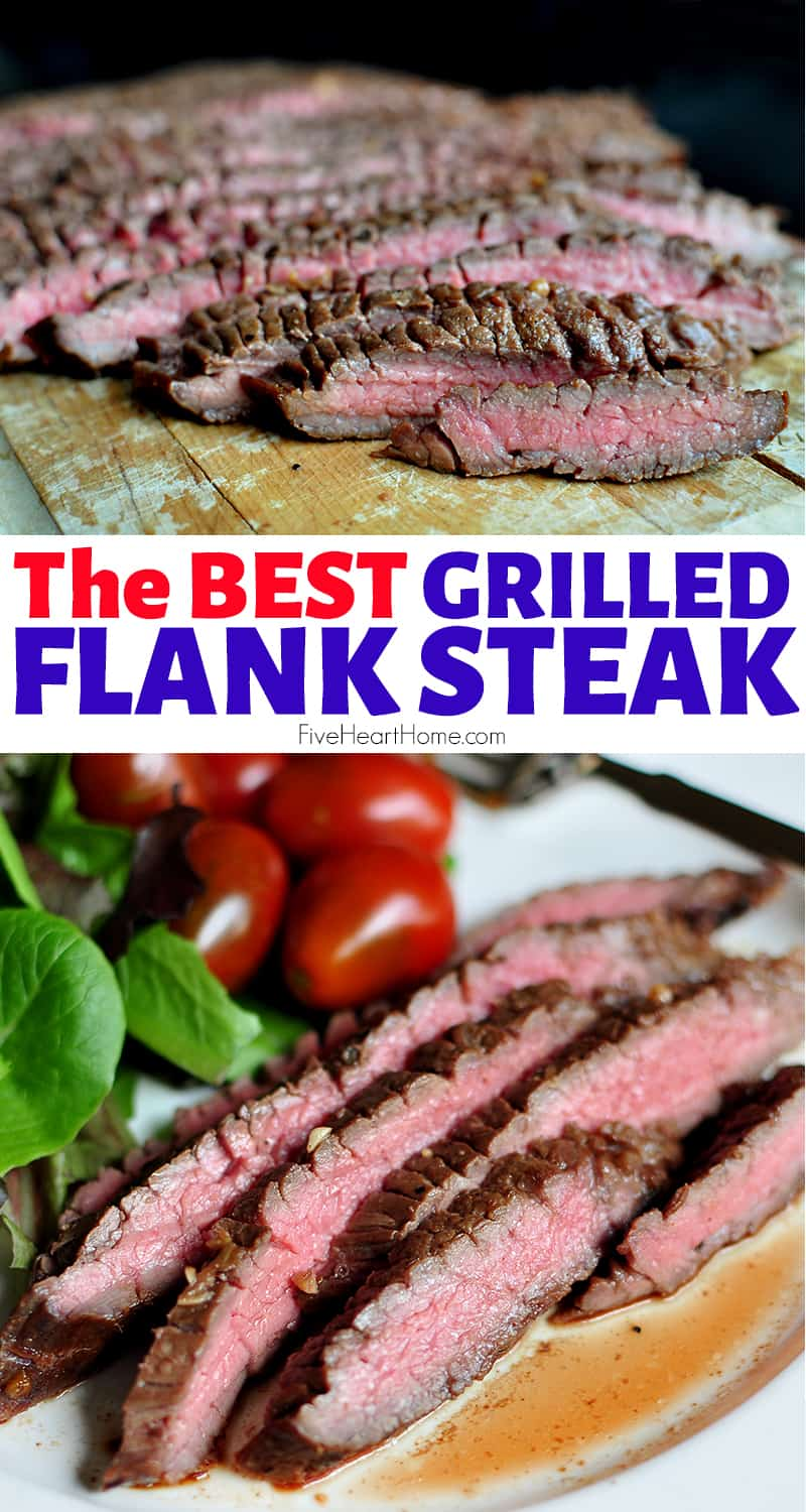 The BEST Grilled Flank Steak collage with text