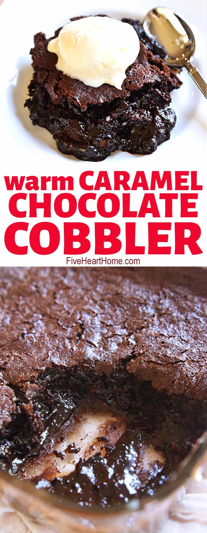 Warm Caramel Chocolate Cobbler collage with text