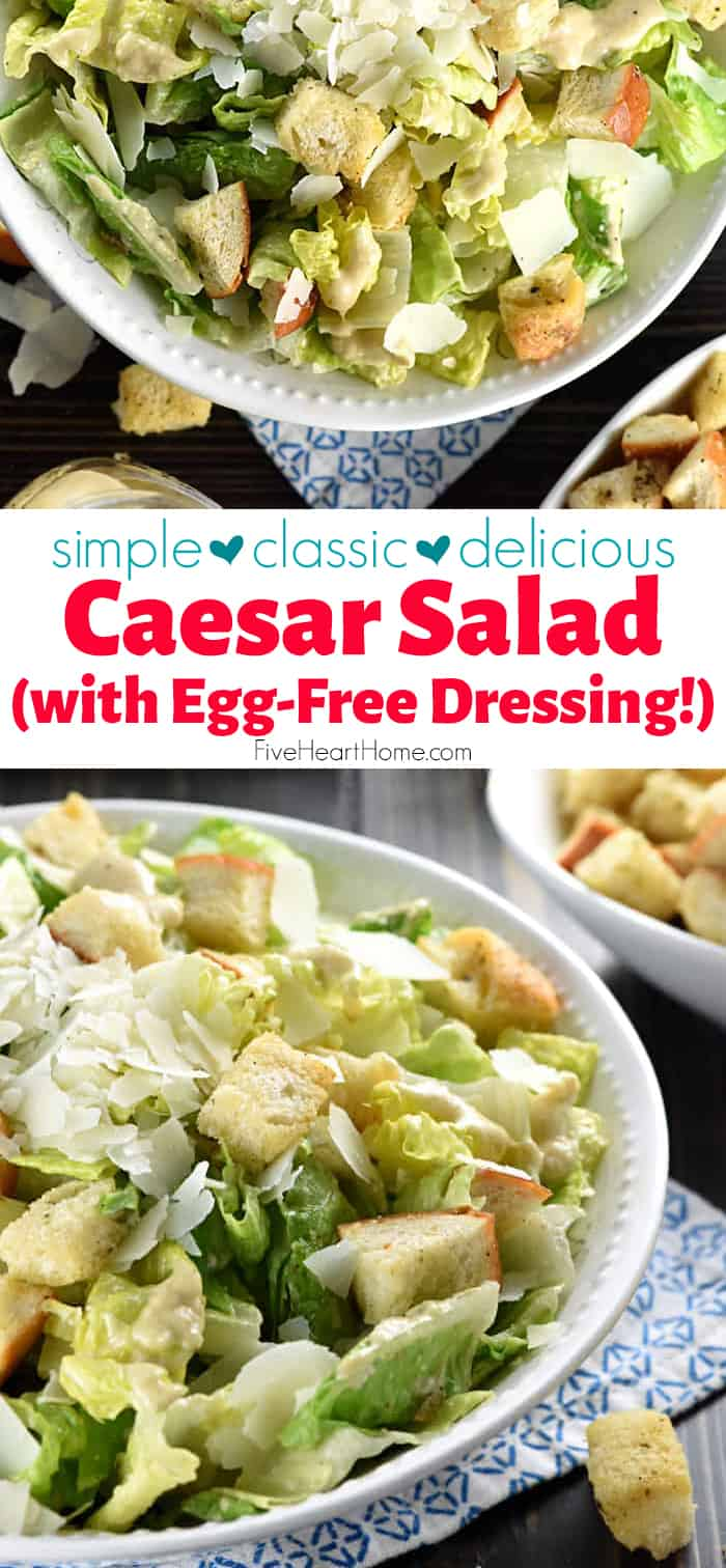Classic Caesar Salad ~ this amazing Caesar Salad recipe features a flavorful, EGG-FREE dressing, garlicky homemade croutons, and fresh shaved Parmesan atop crunchy hearts of romaine! | FiveHeartHome.com via @fivehearthome