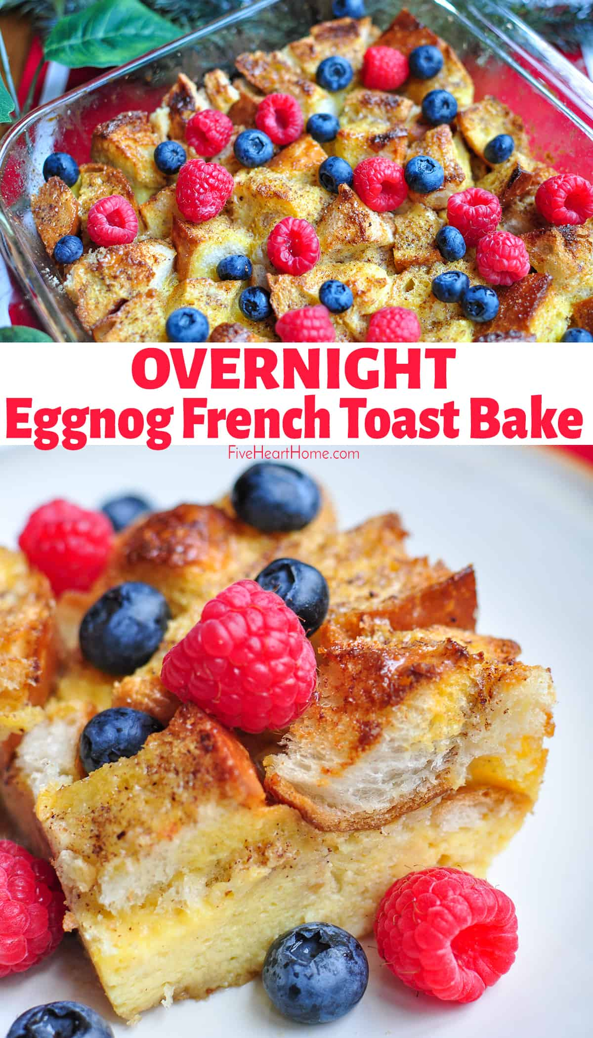 Eggnog French Toast Bake ~ a Christmas morning tradition! This quick-to-prepare overnight casserole features French bread soaked in an eggnog custard. In the morning, simply pop it in the oven for a special holiday breakfast! | FiveHeartHome.com via @fivehearthome