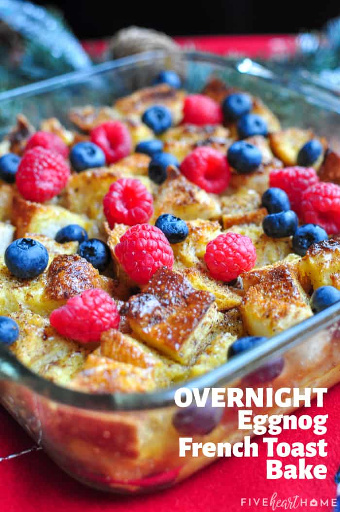 Overnight Eggnog French Toast Bake with text overlay.