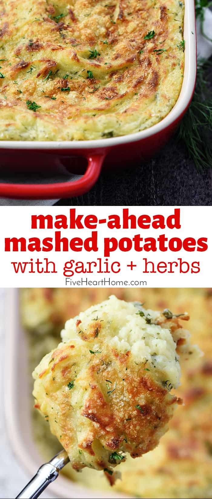 Make-Ahead Mashed Potatoes with Garlic & Herbs ~ a creamy, decadent holiday side dish loaded with mellow garlic & fresh herbs and topped with a golden Parmesan crust...perfect for Thanksgiving, Christmas, Easter, or entertaining company! | FiveHeartHome.com via @fivehearthome
