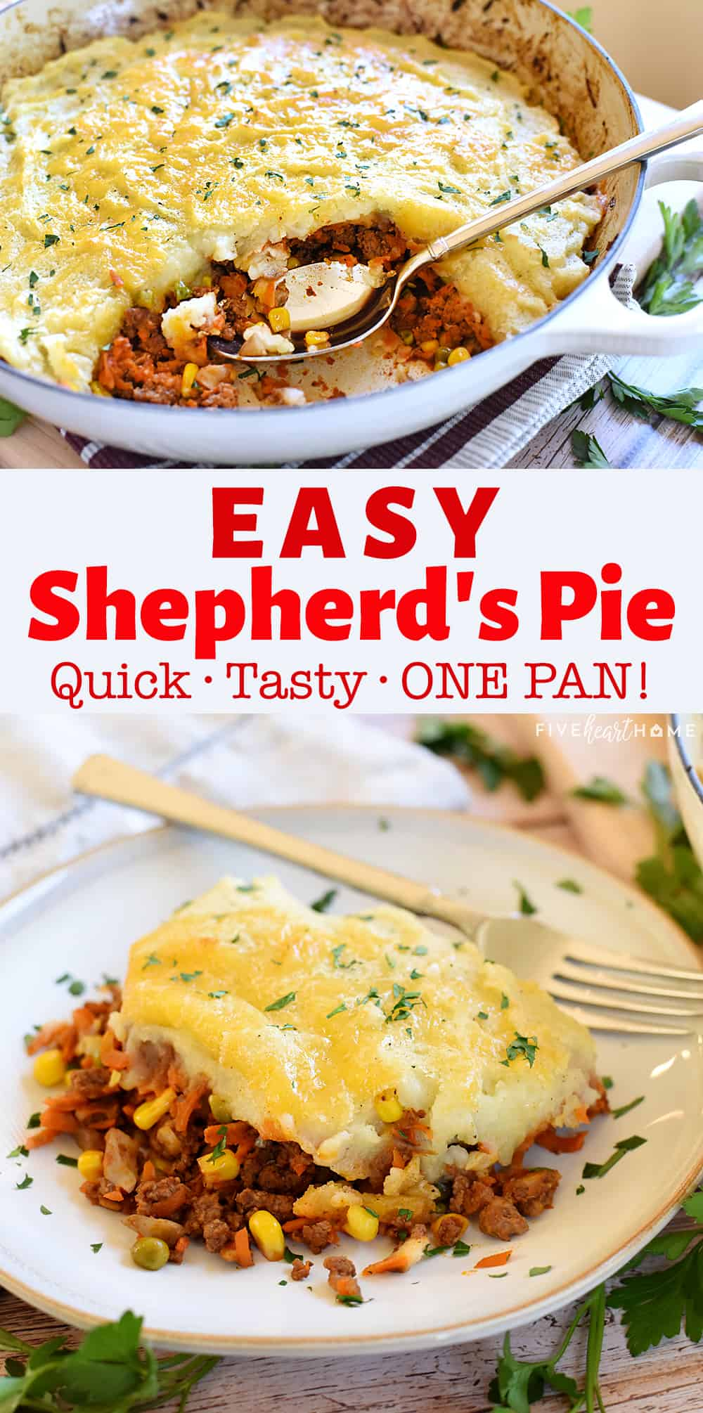 Easy Shepherd's Pie ~ a one-pan skillet dinner loaded with savory beef and colorful veggies...and it's the perfect recipe for using up those leftover mashed potatoes! | FiveHeartHome.com via @fivehearthome