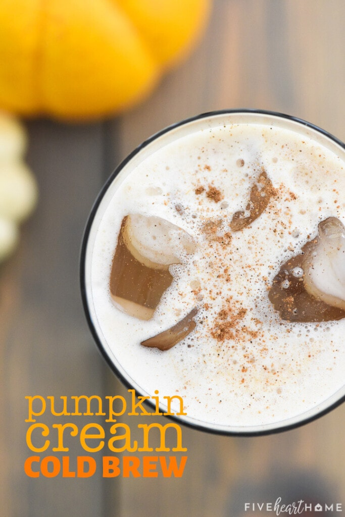 Pumpkin Cream Cold Brew with text overlay.